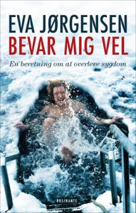 Eva Jørgensen Bevar mig vel