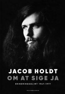 Jacob Holdt Om at sige ja