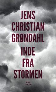 Jens Christian Grøndahl Inde fra stormen