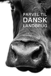 Kjeld Hansen Farvel til Dansk Landbrug