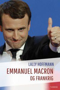 Lally Hoffmann Emmanuel Macron og Frankrig