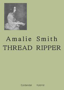 Amalie Smith Thread Ripper