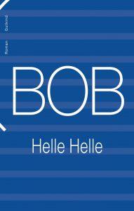 Helle Helle Bob